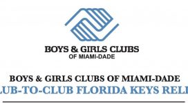 Boys & Girls Clubs of Miami-Dade Club-to-Club Florida Keys Relief